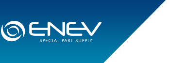 Enev® Special part supply